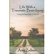 Life with a Traumatic Brain Injury (BOK)
