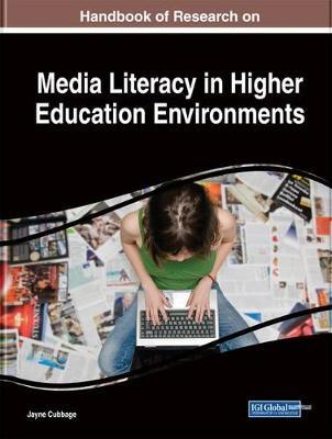 Handbook of Research on Media Literacy in Higher Education E (BOK)