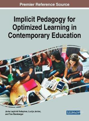 Implicit Pedagogy for Optimized Learning in Contemporary Edu (BOK)
