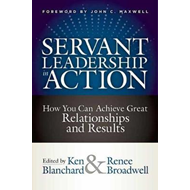 Servant Leadership in Action (BOK)