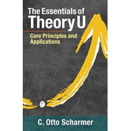 Essentials Of Theory U (BOK)
