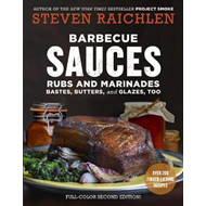 Barbecue Sauces, Rubs, and Marinades, 2nd ed. (BOK)
