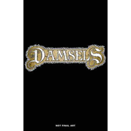 Damsels Volume 1 (BOK)