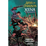 Army of Darkness / Xena, Warrior Princess: Forever and a Day (BOK)