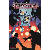 Battlestar Galactica: Gods & Monsters (BOK)