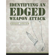 Identifying an Edged Weapon Attack (BOK)