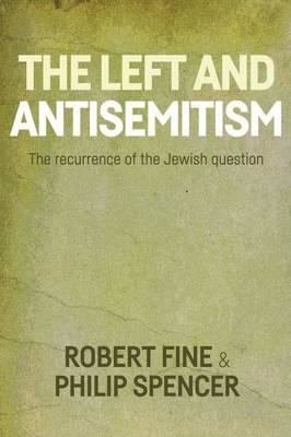 Antisemitism and the Left (BOK)