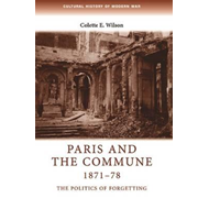 Paris and the Commune 1871-78 (BOK)