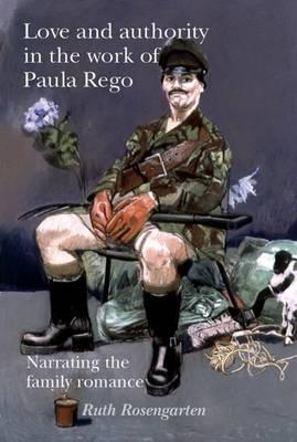 Love and Authority in the Work of Paula Rego (BOK)
