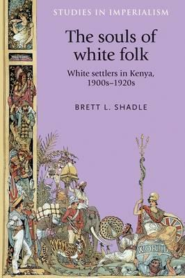 Souls of White Folk (BOK)