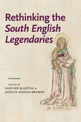Rethinking the South English Legendaries (BOK)