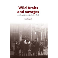 Wild Arabs and Savages (BOK)