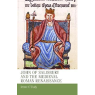 John of Salisbury and the Medieval Roman Renaissance (BOK)