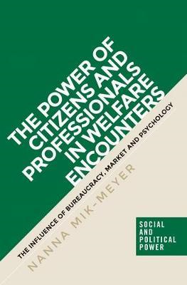 Power of Citizens and Professionals in Welfare Encounters (BOK)