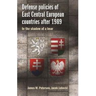 Defense Policies of East-Central European Countries After 19 (BOK)