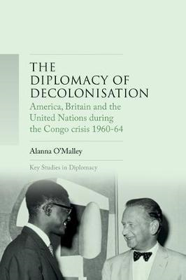 Diplomacy of Decolonisation (BOK)