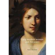 Early Modern Women and the Poem (BOK)