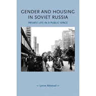Gender and Housing in Soviet Russia (BOK)