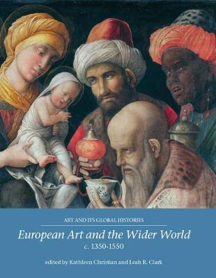 European Art and the Wider World 1350-1550 (BOK)