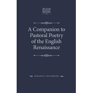 Companion to Pastoral Poetry of the English Renaissance (BOK)