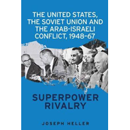 United States, the Soviet Union and the Arab-Israeli Conflic (BOK)