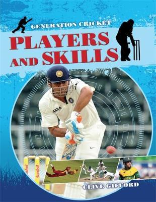 Generation Cricket: Players and Skills (BOK)