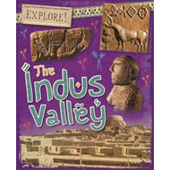 Explore!: The Indus Valley (BOK)