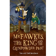 Mr Fawkes, the King and the Gunpowder Plot (BOK)