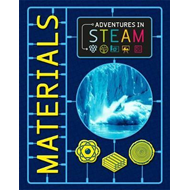Adventures in STEAM: Materials (BOK)