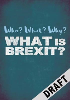 Who? What? Why?: What is Brexit? (BOK)