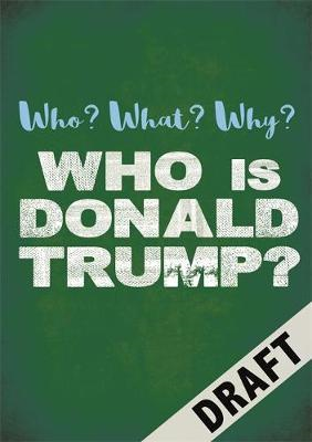 Who? What? Why?: Who is Donald Trump? (BOK)