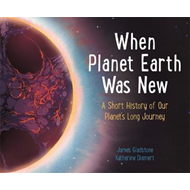 When Planet Earth Was New (BOK)