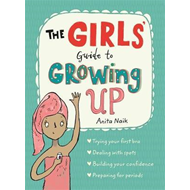 Girls' Guide to Growing Up (BOK)