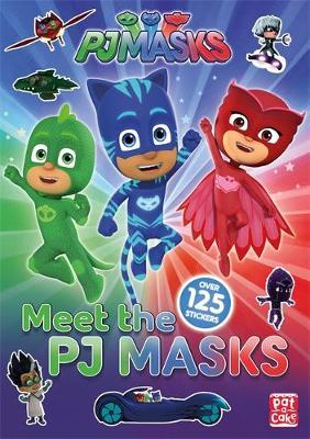 PJ Masks: Meet the PJ Masks! (BOK)