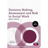 Decision Making, Assessment and Risk in Social Work (BOK)