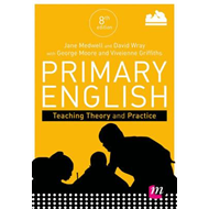 Primary English: Teaching Theory and Practice (BOK)