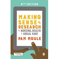 Making Sense of Research in Nursing, Health and Social Care (BOK)