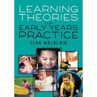 Learning Theories for Early Years Practice (BOK)