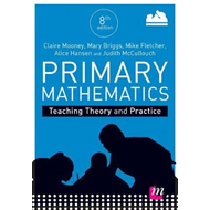 Primary Mathematics: Teaching Theory and Practice (BOK)
