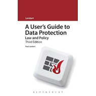 User's Guide to Data Protection: Law and Policy (BOK)