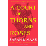 A Court of Thorns and Roses - The #1 bestselling series (BOK)