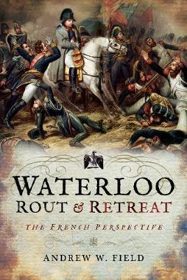 Waterloo: Rout and Retreat (BOK)