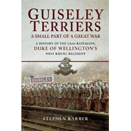 Guiseley Terriers: A Small Part of a Great War (BOK)