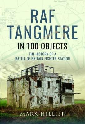 RAF Tangmere in 100 Objects (BOK)