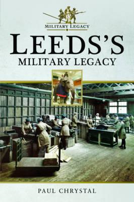 Leeds's Military Legacy (BOK)