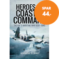 Produktbilde for Heroes of Coastal Command - The RAFs Maritime War 1939 - 1945 (BOK)
