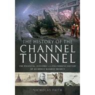 History of The Channel Tunnel (BOK)