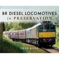 BR Diesel Locomotives in Preservation (BOK)