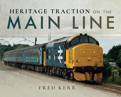 Heritage Traction on the Main Line (BOK)