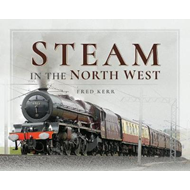 Steam in the North West (BOK)